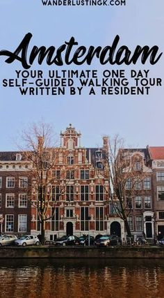 Your ultimate self guided walking tour of Amsterdam by a resident. Find out the best things to do in Amsterdam in a day! #Amsterdam #Netherlands #24hours