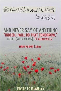 Always say INSHALLAH
