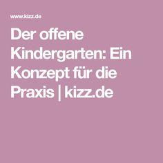Der offene Kindergarten: Ein Konzept für die Praxis   kizz.de