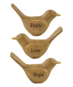 Look what I found on #zulily! Faith, Hope & Love Bird Set #zulilyfinds