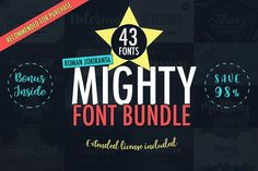 43 MIGHTY FONT BUNDLE ∞ 98% OFF by Roman Jokiranta on @creativemarket