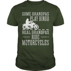 Some grandpas play bingo, real grandpas ride motorcycles T-Shirt #gift #ideas #Popular #Everything #Videos #Shop #Animals #pets #Architecture #Art #Cars #motorcycles #Celebrities #DIY #crafts #Design #Education #Entertainment #Food #drink #Gardening #Geek #Hair #beauty #Health #fitness #History #Holidays #events #Home decor #Humor #Illustrations #posters #Kids #parenting #Men #Outdoors #Photography #Products #Quotes #Science #nature #Sports #Tattoos #Technology #Travel #Weddings #Women