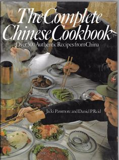 The Complete Chinese Cookbook Over 500 Authentic Recipes 1984 Hardcover w/ DJ