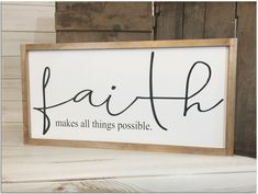 Scripture sign Christian wall art farmhouse scripture inspirational sign Christian decor religious sign wood faith sign Christian gifts Scripture sign, Faith makes all things possible!