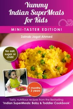 Yummy indian supermeals for kids mini taster edition indian yummy indian supermeals for kids mini taster edition is a tiny glimpse into the bestselling indian supermeals baby toddler cookbook the uks first forumfinder Choice Image