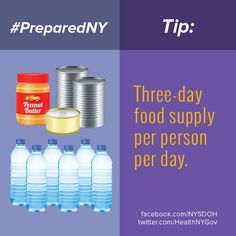 Make sure you have enough food during emergencies. Buy a little each week of canned goods and other non-perishables until you have a 3-day supply of food for everyone in your home. You'll be thankful you did. #supplies #water #cannedfood #emergencies #prepared #PreparedNY www.facebook.com/NYSDOH