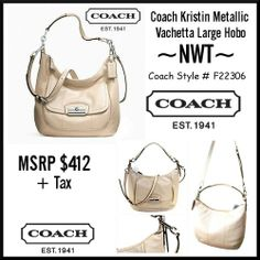 'BNWOT Coach Kristin Metallic Vachetta Large Hobo ' is going up for auction at  2pm Fri, Jan 10 with a starting bid of $175.