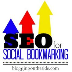 Social Bookmarking SEO - Blogging on the Side By add.riddsnetwork.in