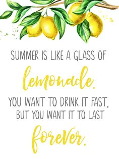 Summer is like a glass of lemonade free summer printable. Cute for any summer decor or a fun lemonade bar or beverage cart. Summer is like a glass of lemonade free summer printable. Cute for any summer decor or a fun lemonade bar or beverage cart. Free Summer, Summer Time, Summer Ideas, Lemon Kitchen Decor, Kitchen Ideas, Homemade Lemonade Recipes, Lemon Party, Garden Party Decorations, Summer Parties