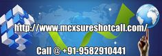 MCX Gold Tips in Tamil Nadu,Commodity Silver Tips in Bangalore,Intraday Crude Oil Tips in Hyderabad,MCX Crude Oil Sureshot Calls in Maharashtra,MCX silver Jackpot Calls in Andhra Pradesh,Commodity Gold Jackpot Calls in Kochi,Commodity Gold Sureshot Tips in Kolkata,Best Crude Oil MCX Calls in Bhopal, Mcx Gold Sureshot Cals in Karnataka