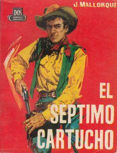 El séptimo cartucho. Ed. Cid, 1961 (Col. Dos hombres buenos ; 87)