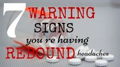 7 warning signs of rebound headaches. The Migraine Miracle. Ancestral/Paleo eating for migraine freedom.