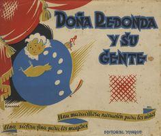 Jorge Ravassa (ilustrador). Historia de Doña Redonda y de su gente. [Barcelona]: Yunque, 1943.