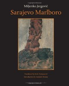 Sarajevo Marlboro by Miljenko Jergovic Zadie Smith, Retirement Cards, Teacher Retirement, Literary Genre, Gina Rodriguez, Architecture Life, World Literature, Perfect Timing, Archipelago