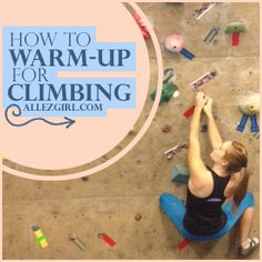 Warming up for any sport is such a tedious task. When I get to the gym, I just want to climb ASAP - I really don't feel like swinging my arms around and taking time away from actually climbi...