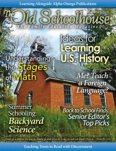 Summer 2016 Issue is now LIVE! The Old Schoolhouse Magazine - Summer 2016 - Front Cover-AD