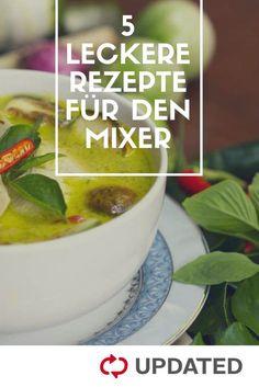 5 leckere Rezepte für deinen Standmixer! Egal ob grünes Thaicurry, Tomatenpesto oder grüner Smoothie: UPDATED hat schnelle und einfache Rezepte für dich zusammengestellt.#Thaicurry #Mixer #Currypaste #Rezept #Tomatenpesto #Pesto #Eis #Smoothie #Greensmoothie