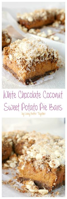 These White Chocolate Coconut Sweet Potato Pie Bars are out of this world! They're easy to make and perfect for Thanksgiving! - Living Better Together
