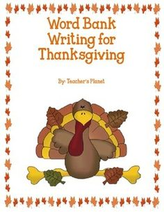 FREE Word Bank Writing - Thanksgiving!Students who are beginning to write or have difficulty with writing often need a word bank to help them. This back to school writing includes a word bank with both nouns and verbs. A helpful word bank will help even the most reluctant writers.