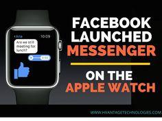 #Facebook launched Messenger on the #Apple Watch. #socialmedia #digitalmarketing