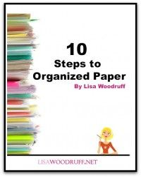 Get EVERY. SINGLE. PAPER. in your home organized in 10 easy steps.