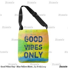 Shop Good Vibes Ony - Blue Yellow Abstract Art Crossbody Bag created by ArtByLang. Good Vibe, Art Store, Design Products, You Bag, Blue Yellow, Print Design, Abstract Art, Fashion Accessories, Crossbody Bag