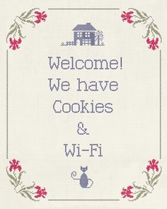 welcome! we have cookies and wi-fi. (photo only)
