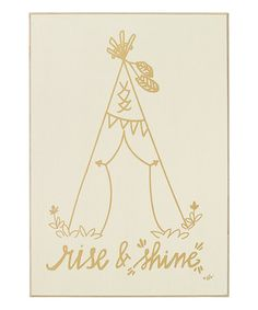 This 'Rise & Shine' Wall Sign is perfect! •7'' W x 10'' H •Wood / metal $7.99