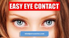 Attractive Eye Contact - Create Crazy Attraction With Just Your Eyes