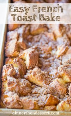 Easy French Toast Bake with no overnight chilling and all your favorite French Toast flavors you can serve to your family or a large crowd. Perfect with warm maple syrup. French Toast Caserole, Stuffed French Toast Casserole, Challah French Toast Casserole, Breakfast Cassarole, French Toast Bread Pudding, Egg Bake Casserole, Breakfast Casserole French Toast, Christmas Breakfast Casserole, Cinnamon Roll Casserole