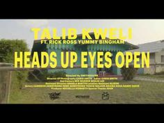 Music Video: Talib Kweli ft. Rick Ross & Yummy Bingham – Heads Up Eyes Open | We Up On It