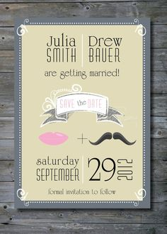 PUCKER & STACHE Custom Wedding Save the Date/Engagement Party/Rehearsal Dinner - You Print #EasyPin