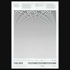 the 1975 tootime poster The 1975 Poster, All Poster, Poster Wall, Typography Poster Design, Graphic Design Posters, The 1975 Live, Album, Harry Styles T Shirt, Museum Poster
