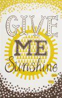i need some sunshine