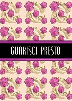 Amazon.com : Guarisci Presto-Italian-Grandmas Fern Get Well Greeting Card Blank Inside and White Envelope : Office Products $6.00 & FREE Shipping