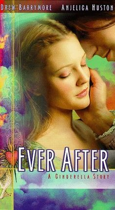 Ever After. Love the movie, but tired of it. If they would just quit showing it on tv everytime I turn around. LOL