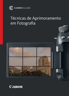 Canon disponibiliza livro de fotografia para download gratuito
