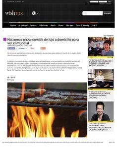 No comas pizza: comida de lujo a domicilio para ver el mundial, página 1. Publicado en la web de Wish Magazine, ahora inactiva.