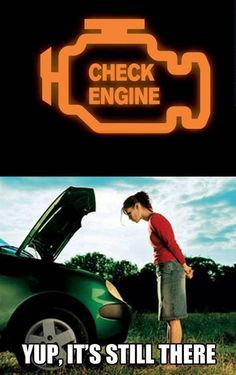 Check engine, Mechanic humor.