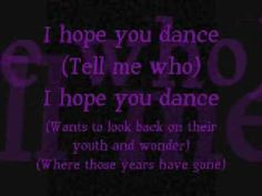 i hope you dance by lee ann womack...with lyrics!    **disclaimer: I do NOT own the song nor the lyrics or anything else!**  **lyrics are property & copyright of it's owners**  **intended for entertainment only**    ENJOY! :)