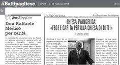 """Sul n.20/2013 del quindicinale """"il Battipagliese"""" è uscito un mio articolo sugli evangelici pentecostali di Battipaglia, nato dalle interviste fatte al pastore Romolo Ricciardiello e al pastore Ant..."""