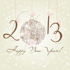 2013 .. Abundant blessings of joy, faith, love, good health, prosperity and happiness!