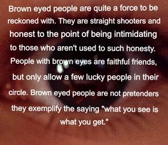 What brown eyes mean so glad my brown eyed bff let me in her life