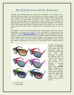 Buy wholesale items online for cheap prices Generally, the wholesale items are always very economical to buy directly from. Wholesale Sunglasses, Buy Wholesale, Mirrored Sunglasses, Stuff To Buy