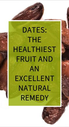 Dates: The Healthiest Fruit and an Excellent Natural Remedy Healthy Eating Guidelines, Healthy Lifestyle Tips, Natural Teething Remedies, Natural Home Remedies, Herbal Remedies, Health Insurance Cost, Avocado Health Benefits, Essential Oils For Sleep