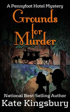 Amazon.com: Grounds for Murder (Pennyfoot Hostel Mystery) eBook: Kate Kingsbury: Kindle Store