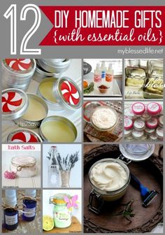 12 Homemade Gifts with Essential Oils http://myblessedlife.net/2013/12/gifts-with-essential-oils.html