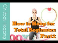 How to Hula Hoop for Total Beginners Part2 (+playlist) Deanne Love from Hooplovers is one of my favorite online hooping instructors + most of her tutorials are free! This one has some fun & easy waist hooping variations to mix up your exercise routine! ^_^