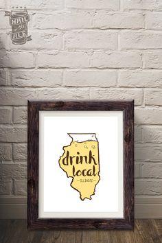 Choose Your State: Drink Local Beer Poster; Beer Art, Home Decor, Art Print, Beer Sayings, Printed Poster, Craft Beer, Beer Fan, State Pride