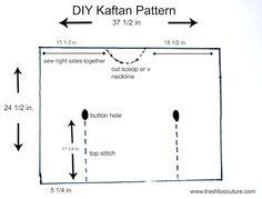 Trash To Couture: DIY Kaftan pattern